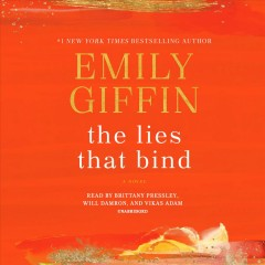 The lies that bind : a novel - Emily Giffin
