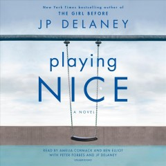 Playing nice : a novel - JP Delaney