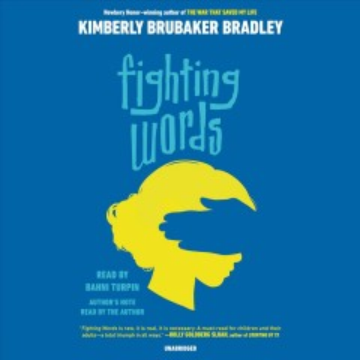 Fighting Words - Kimberly Brubaker; Turpin Bradley