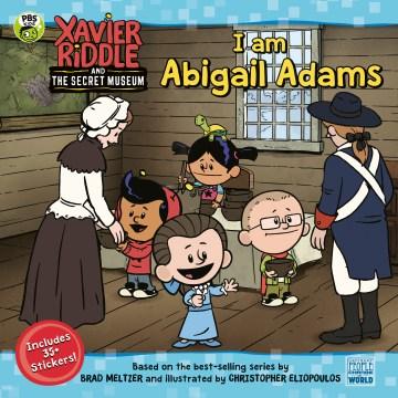 I am Abigail Adams - Gabriella Degennaro