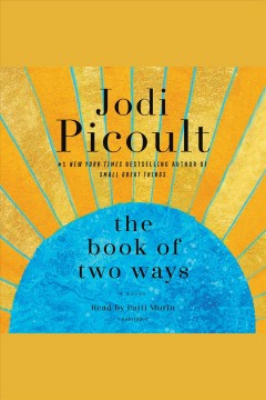 Book of Two Ways A Novel : - Jodi Picoult