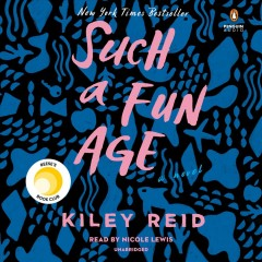 Such a Fun Age - Kiley; Lewis Reid