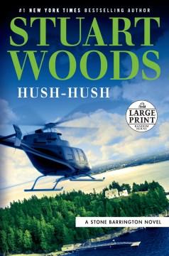Hush-hush - Stuart Woods