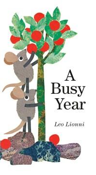 A busy year - Leo Lionni