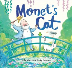 Monet's Cat - Lily; Cameron Murray