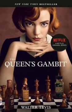 Queen's Gambit - Walter Tevis