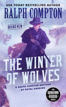 The winter of wolves : a Ralph Compton western - Royal Harding