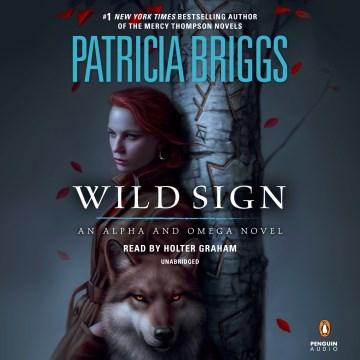 Wild Sign - Patricia; Graham Briggs