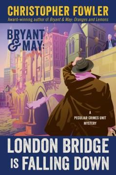 London Bridge Is Falling Down - Christopher Fowler