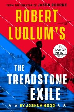 Robert Ludlum's the Treadstone exile - Joshua Hood