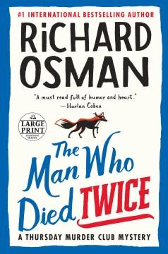 Man Who Died Twice - Richard Osman