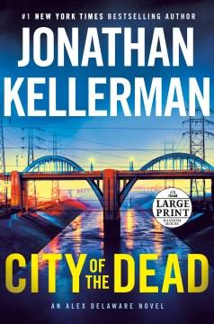 City of the Dead - Jonathan Kellerman