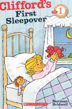 Clifford's first sleepover - Norman Bridwell
