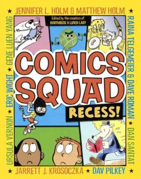 Comics Squad : recess!