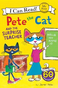 Pete the cat and the surprise teacher - James Dean