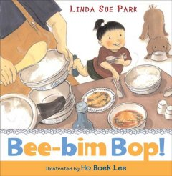 Bee-bim bop!  - Linda Sue Park