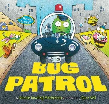 Bug patrol - Denise Dowling Mortensen