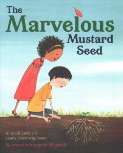 The marvelous mustard seed - Amy-Jill Levine