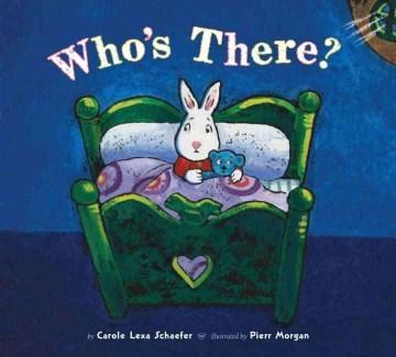 Who's there? - Carole Lexa Schaefer
