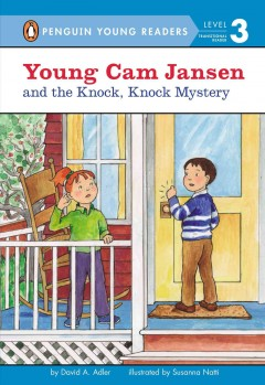 Young Cam Jansen and the knock, knock mystery - David A Adler