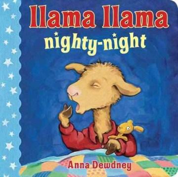 Llama Llama, nighty-night - Anna Dewdney