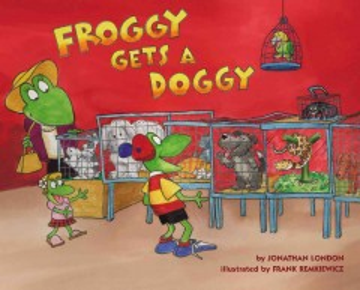 Froggy gets a doggy - Jonathan London