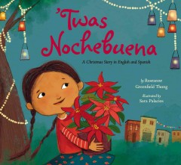 Twas Nochebuena - Roseanne Greenfield; Palacios Thong