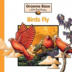 Birds fly: a fold-out book of animal actions - Graeme Base