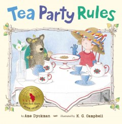Tea party rules (Ages 3-7) - Ame Dyckman