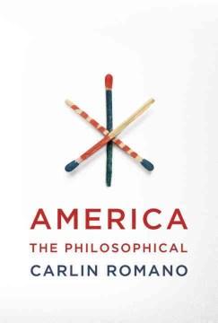 America the philosophical - Carlin Romano