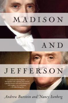 Madison and jefferson. Andrew Burstein. - Andrew Burstein