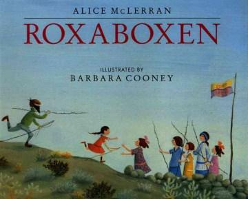 Roxaboxen - Alice McLerran