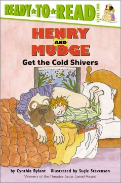 Henry and Mudge Get the Cold Shivers - Cynthia; Stevenson Rylant
