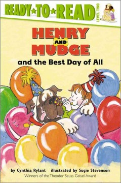 Henry and Mudge and the best day of all : the fourteenth book of their adventures - Cynthia Rylant