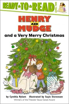 Henry and Mudge and a very Merry Christmas : the twenty-fourth book of their adventures - Cynthia Rylant
