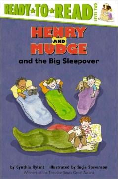 Henry and Mudge and the Big Sleepover - Cynthia; Stevenson Rylant