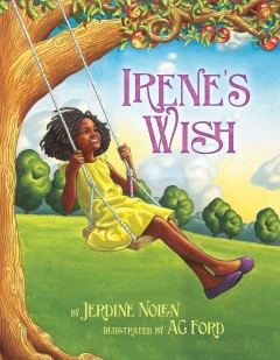 Irene's wish - Jerdine Nolen