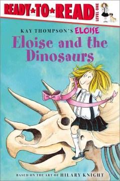 Eloise and the dinosaurs - Lisa McClatchy