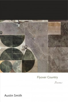Flyover country : poems - Austin Smith