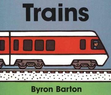 Trains - Byron Barton