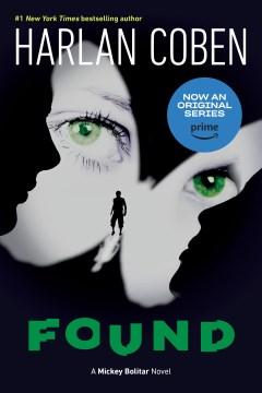 Found A Mickey Bolitar Novel, Book 3 - Harlan Coben