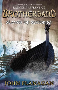 Slaves of Socorro - John (John Anthony) Flanagan