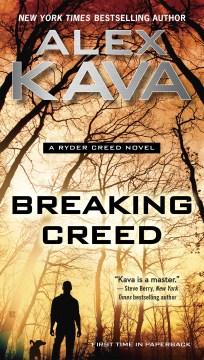 Breaking creed - Alex Kava