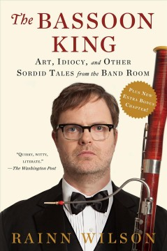 The Bassoon King - Rainn Wilson