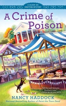 A crime of poison - Nancy Haddock