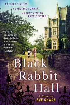Black rabbit hall : a novel - Eve Chase
