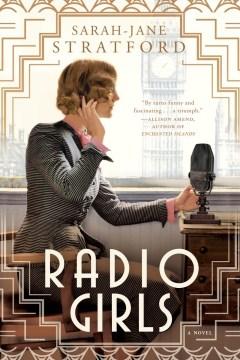Radio girls - Sarah Jane Stratford