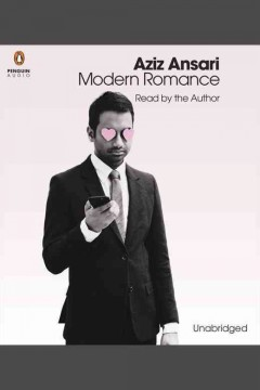 Modern romance : an investigation - Aziz Ansari