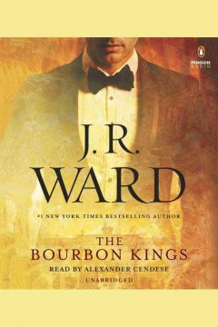 The bourbon kings - J. R Ward