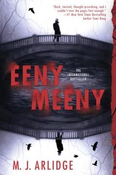 Eeny meeny - M. J Arlidge